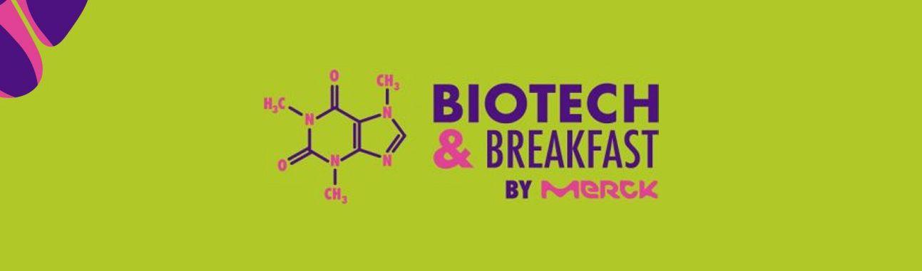 Biotech & Breakfast – Barcelona